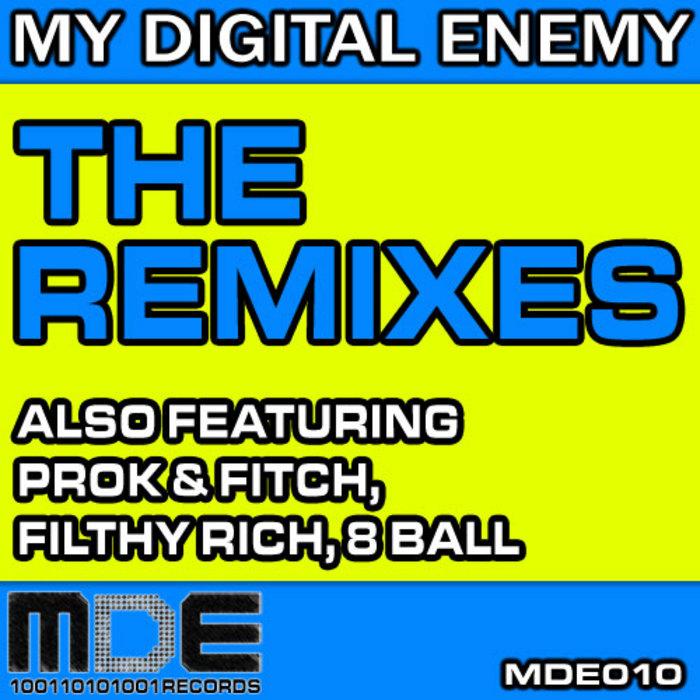 MY DIGITAL ENEMY - The Remixes