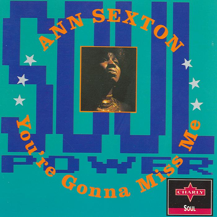 SEXTON, Ann - You're Gonna Miss Me