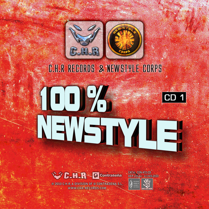 VARIOUS - 100% Newstyle: CHR Records & Newstyle Corps