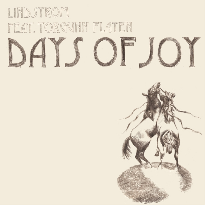 LINDSTROM feat TORGUNN FLATEN - Days Of Joy