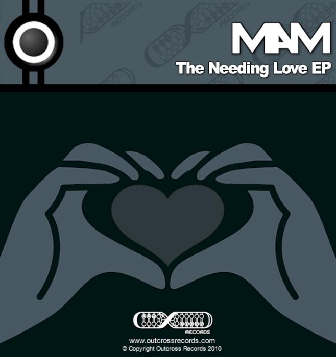 MAM - The Needing Love EP