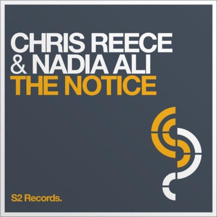 REECE, Chris feat NADIA ALI - The Notice
