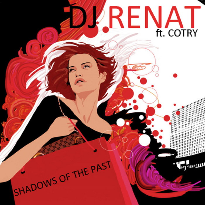 DJ RENAT feat COTRY - Shadows Of The Past