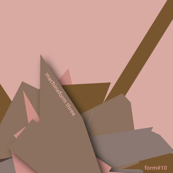 MACHINEFORM - Three