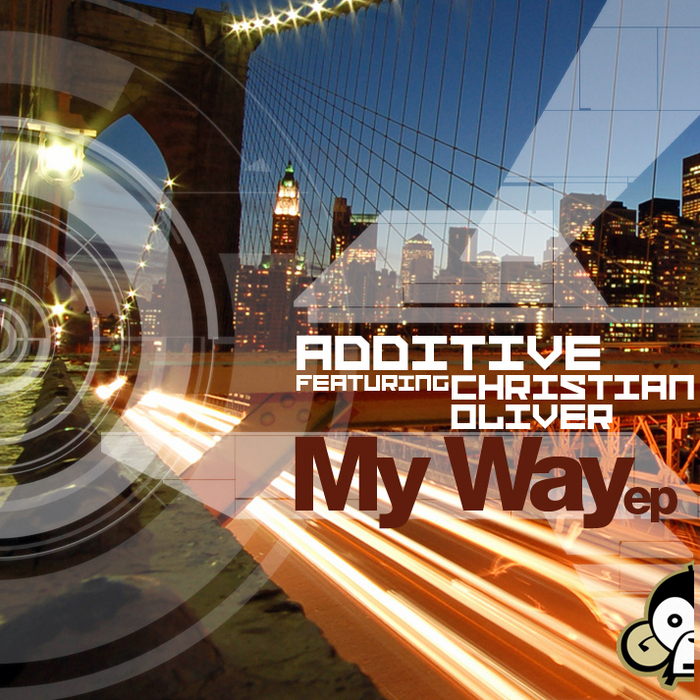 ADDITIVE feat CHRISTIAN OLIVER - My Way EP