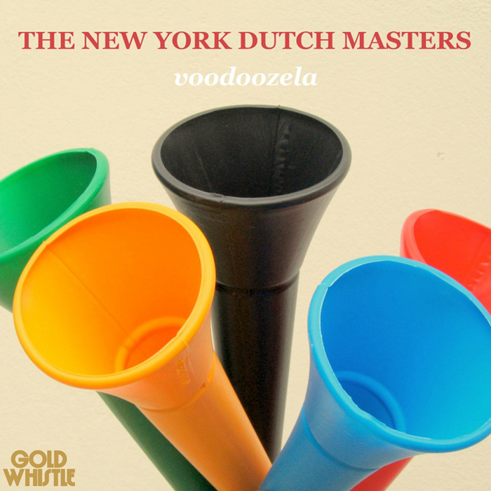 THE NEW YORK DUTCH MASTERS - Voodoozela