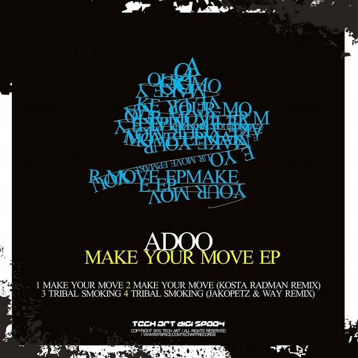 ADOO - Make Your Move EP