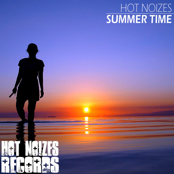 HOT NOIZES - Summer Time