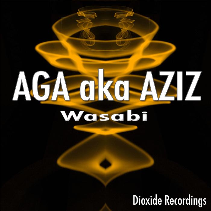 AGA AKA AZIZ - Wasabi