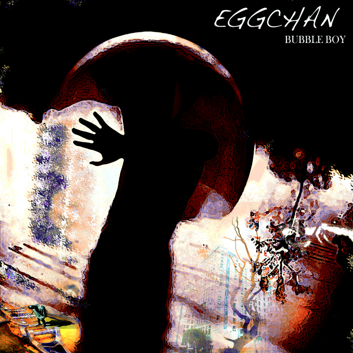 EGGCHAN - Bubble Boy EP