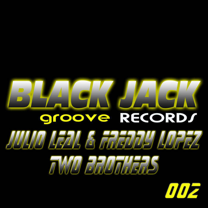 LEAL, Julio/FREDDY LOPEZ - Two Brothers