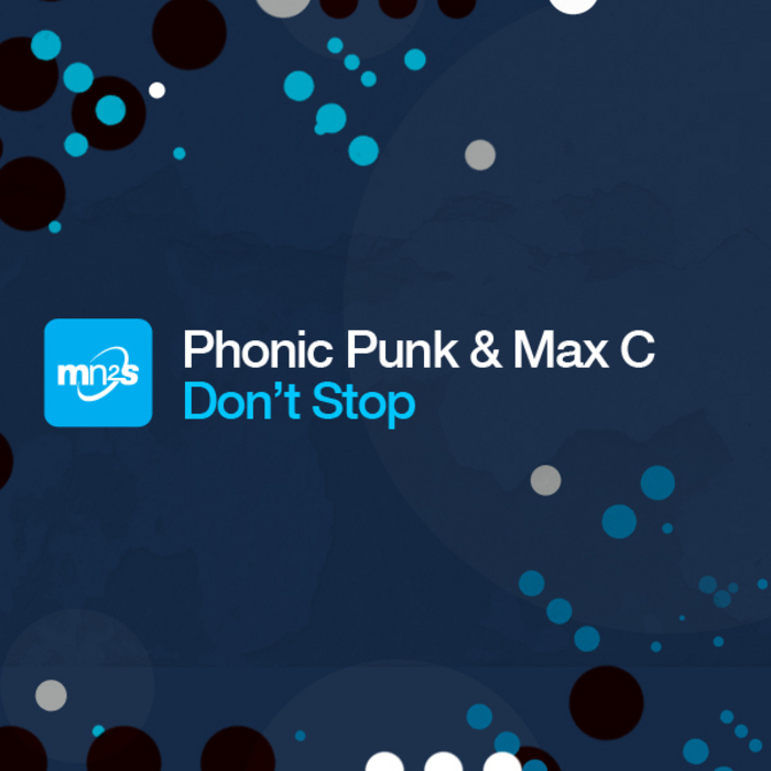 PHONIC FUNK/MAX C - Don't Stop