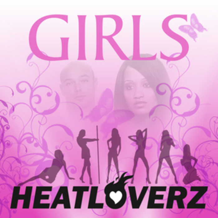 HEATLOVERZ - Girls