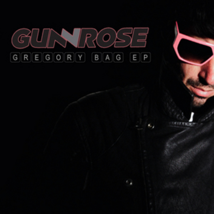 GUNROSE - Gregory Bag EP