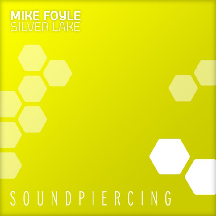 FOYLE, Mike - Silver Lake