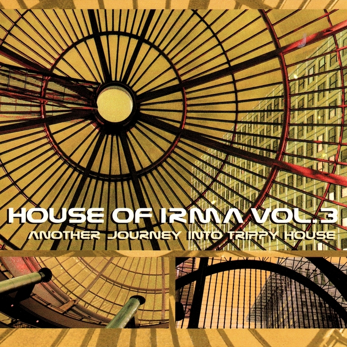 VARIOUS - House Of Irma: Vol 3