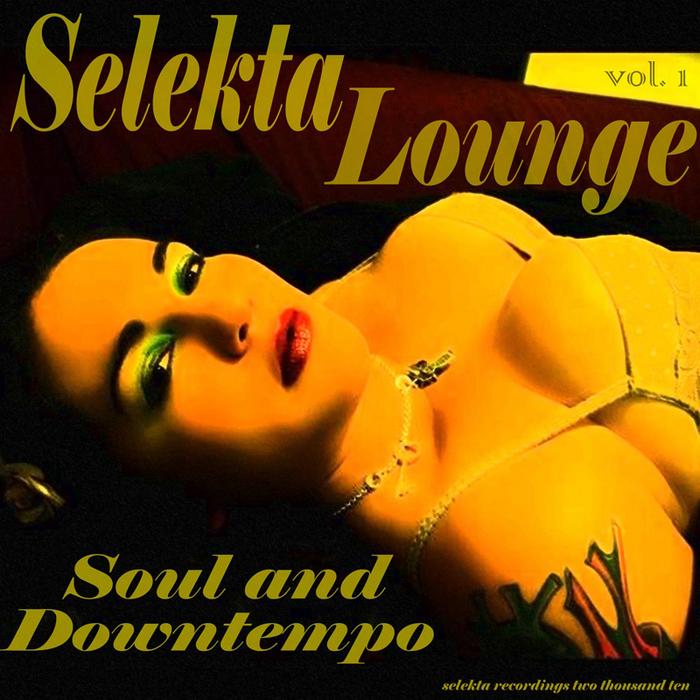 VARIOUS - Selekta Lounge Vol 1