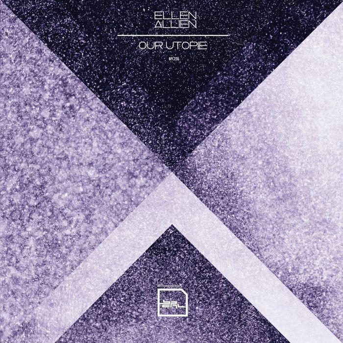 ALLIEN, Ellen - Our Utopie