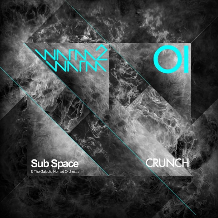 SUB SPACE & THE GALACTIC NOMAD ORCHESTRA - Crunch