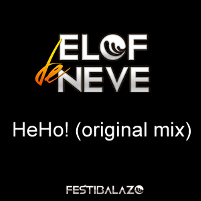 DE NEVE, Elof - HeHo!