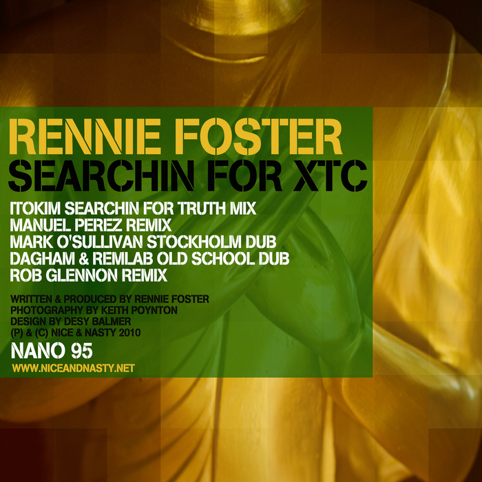 FOSTER, Rennie - Searchin For XTC (remixes)