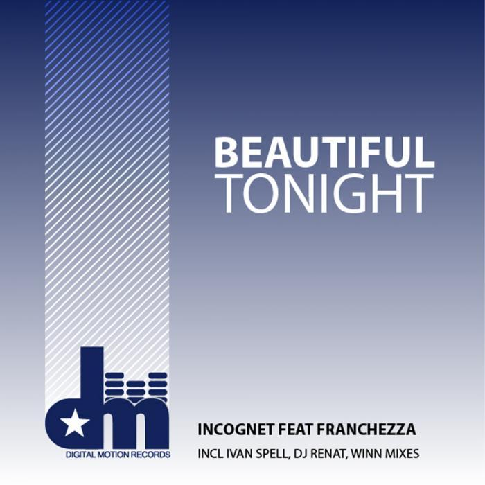INCOGNET/FRANCHEZZA - Beautiful Tonight