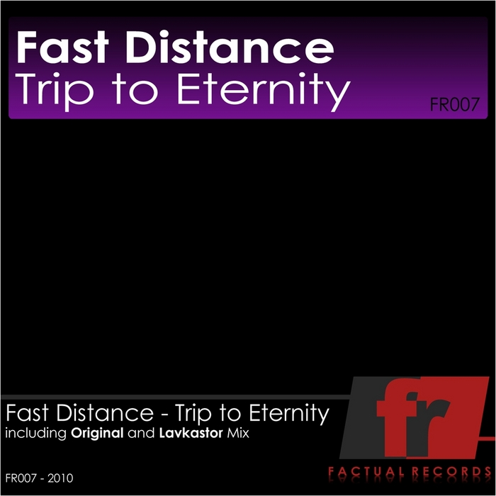 FAST DISTANCE - Trip To Eternity