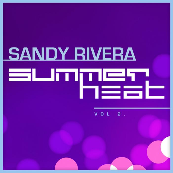RIVERA, Sandy - Summer Sampler Vol 2