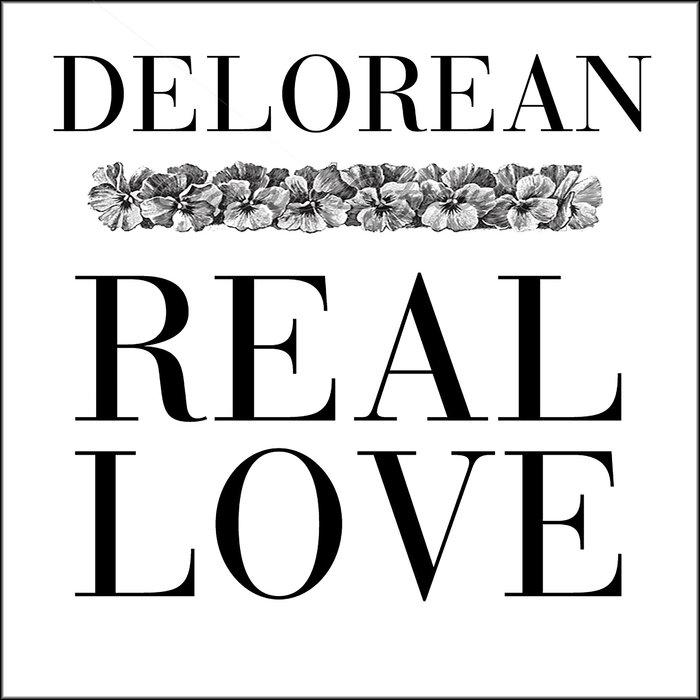 DELOREAN - Real Love