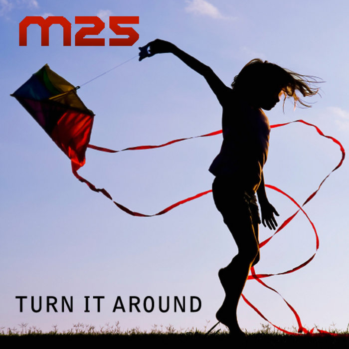 M25 - Turn It Around