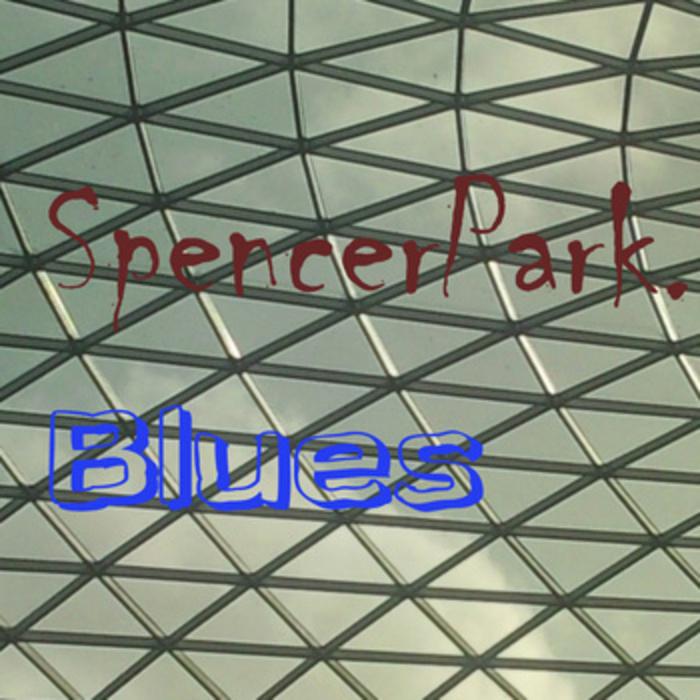 PARK, Spencer - Blues