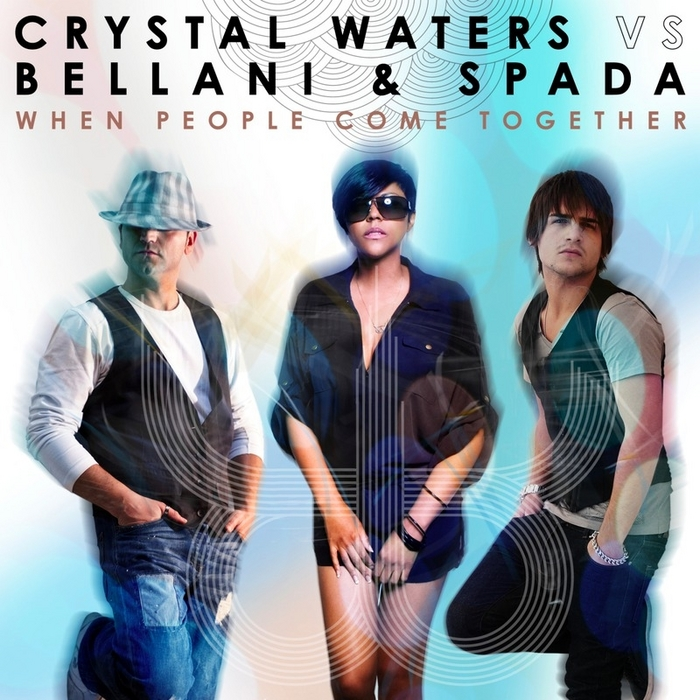CRYSTAL WATERS vs BELLANI & SPADA - When People Come Together