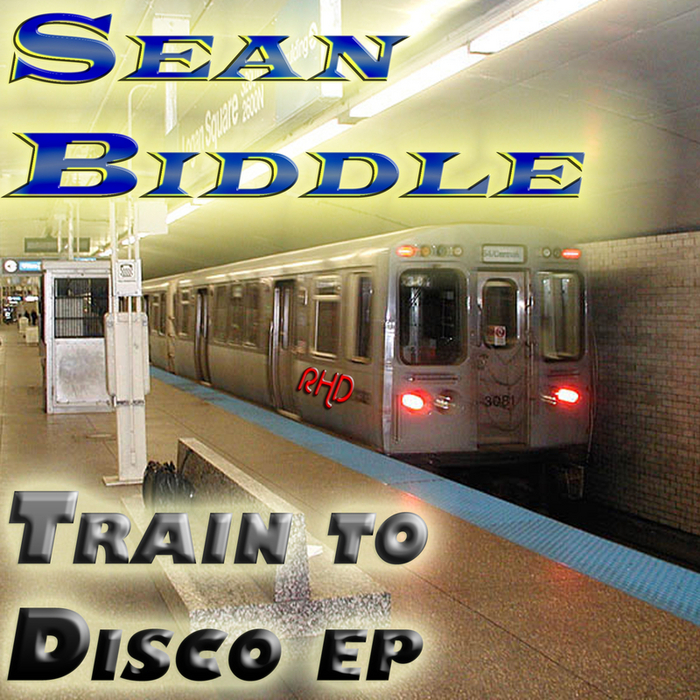 BIDDLE, Sean - Train To Disco EP