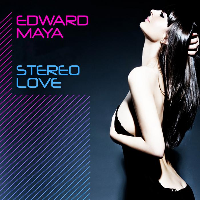MAYA, Edward - Stereo Love