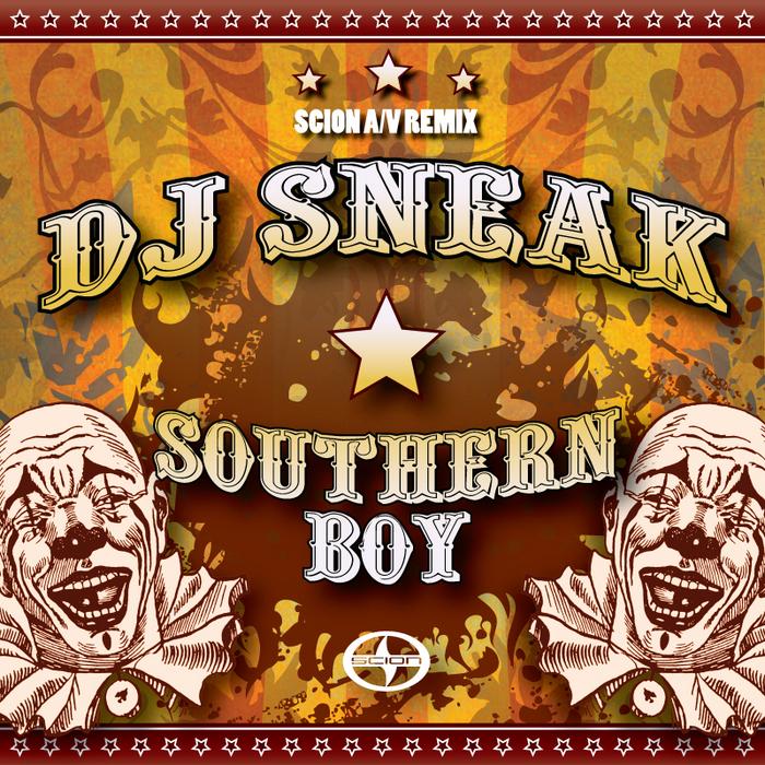 DJ SNEAK - Southern Boy