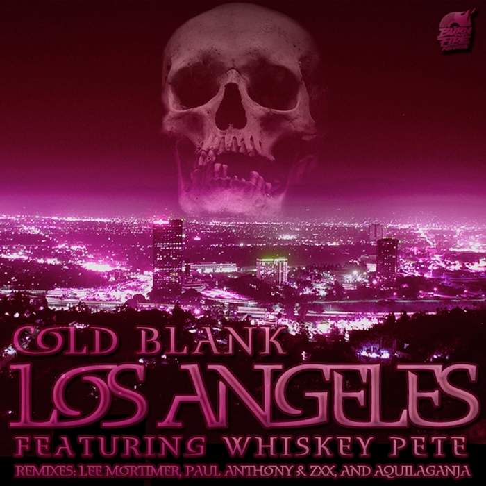COLD BLANK feat WHISKEY PETE - Los Angeles
