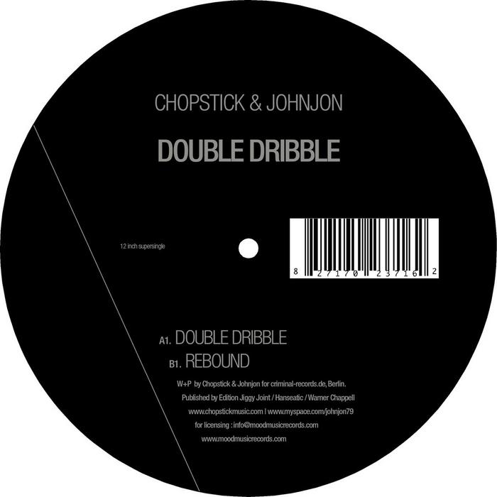 CHOPSTICK & JOHNJON - Double Dribble