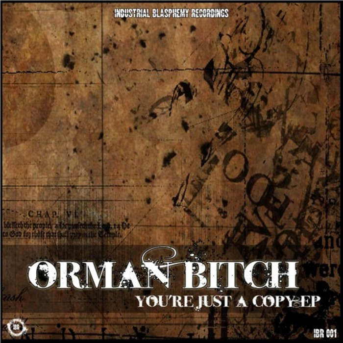 ORMAN BITCH - Youre Just A Copy EP