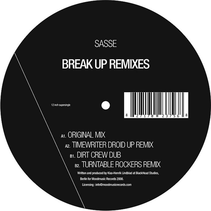 SASSE - Break Up Remixes