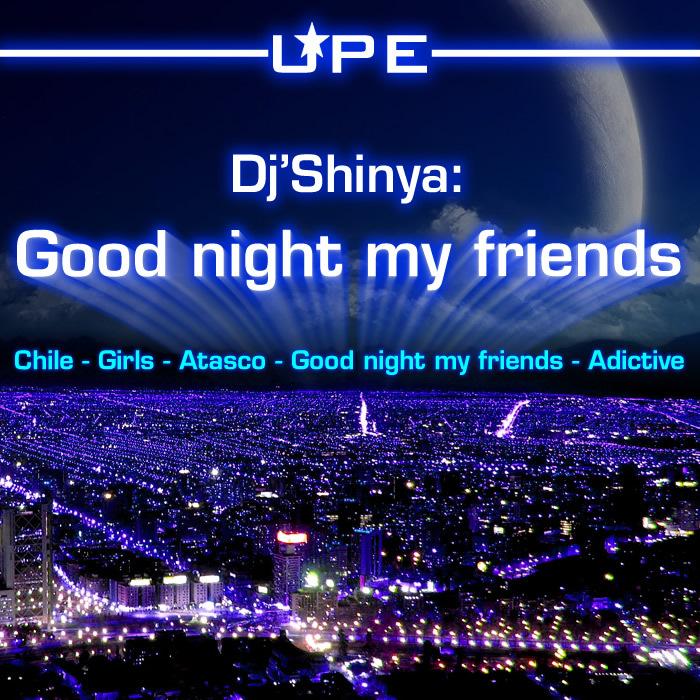 Good Night My Friends By Dj Shinya On Mp3 Wav Flac Aiff Alac At