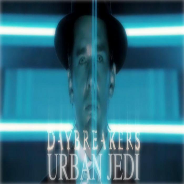 URBAN JEDI - Daybreakers