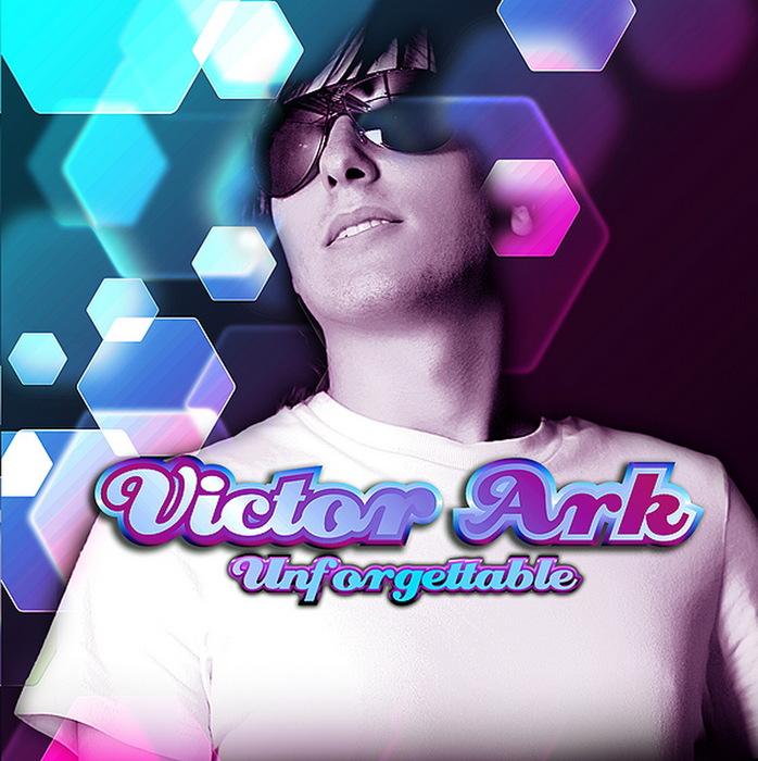 ARK, Victor - Unforgettable