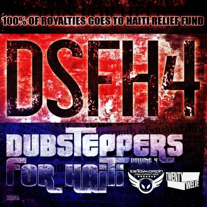 VARIOUS - Dubsteppers For Haiti: Volume Four