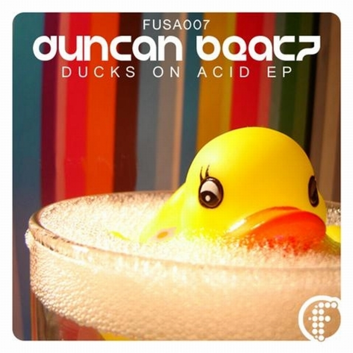 DUNCAN BEATZ - Ducks On Acid EP