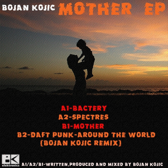 KOJIC, Bojan - Mother EP