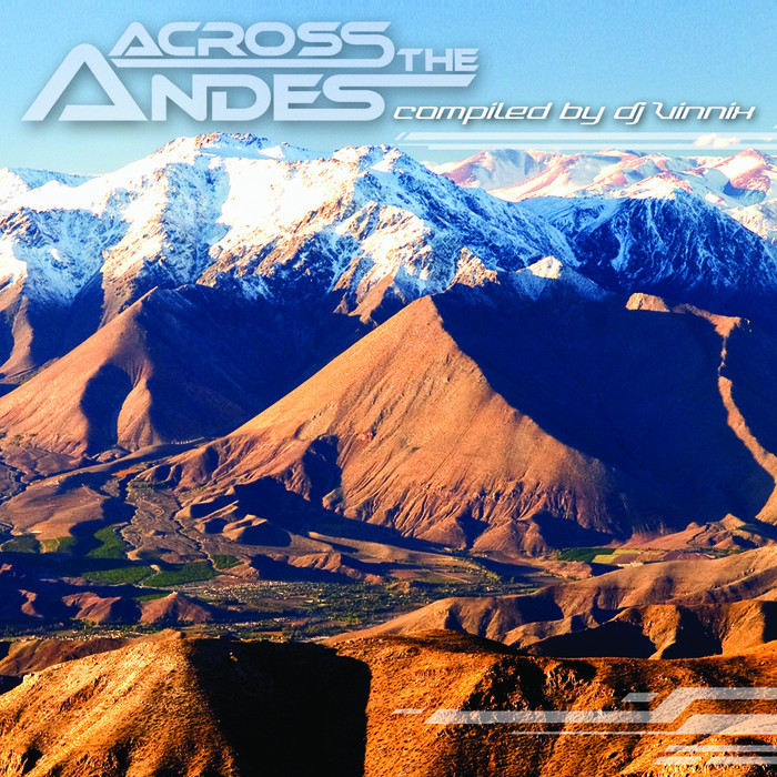 DJ VINNIX/VARIOUS - Across The Andes (compiled by DJ Vinnix)