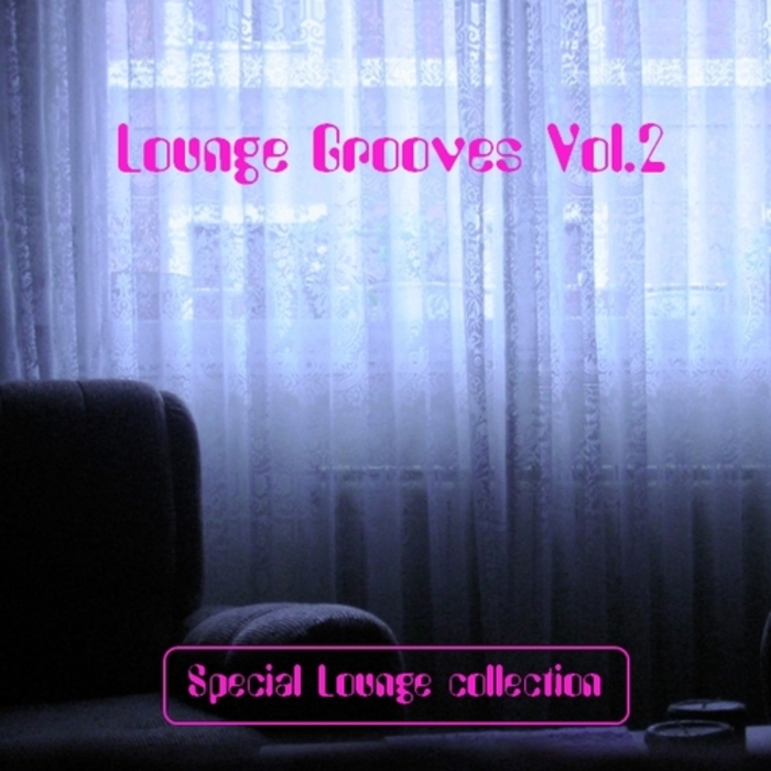 VARIOUS - Lounge Grooves Vol 2 (Special Lounge Collection)
