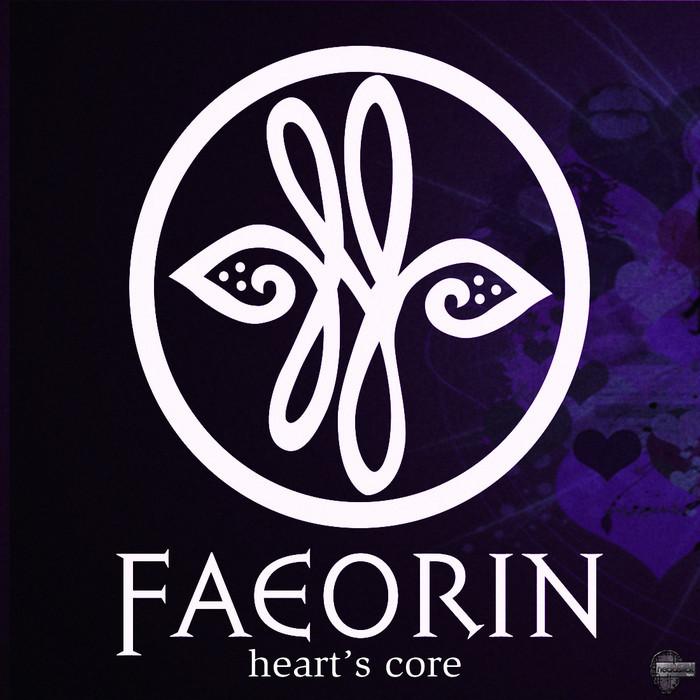 FAEORIN - Heart's Core