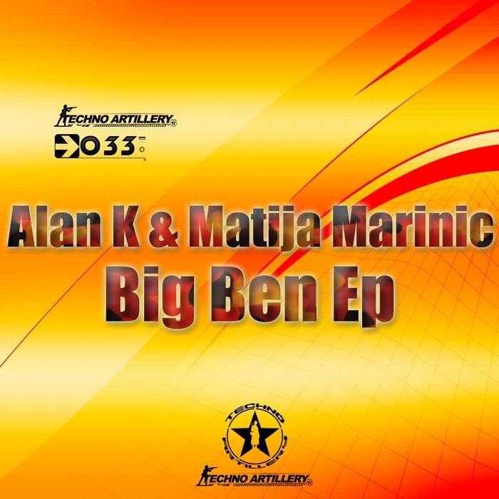 ALAN K vs MATIJA MARINIC - Big Ben EP