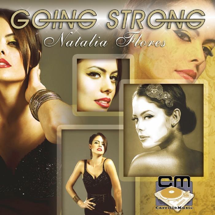 FLORES, Natalia - Going Strong